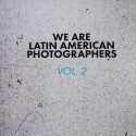 W.A.L.A.P, We are latin american photograhers Vol. 2