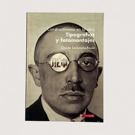 Constructivismo en la URSS. Tipografías y fotomontajes