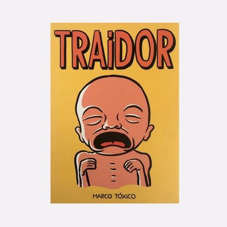Traidror - Marco Tóxico