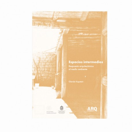 Espacios intermedios, Respuesta arquitectónica al medio ambiente