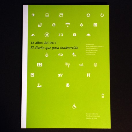 12 años del DET: El diseño que pasa inadvertido